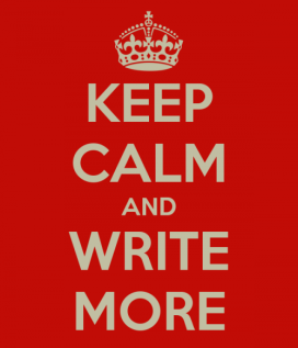 keep-calm-and-write-more-1-e1343151502645