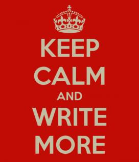 keep-calm-and-write-more-1-e1343151502645